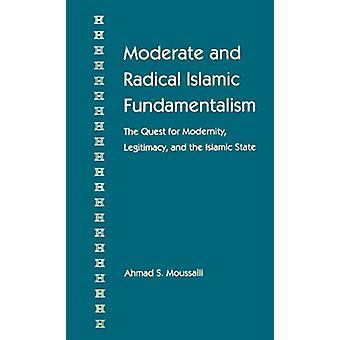 Moderat och radikal islamisk fundamentalism - Strävan efter modernitet