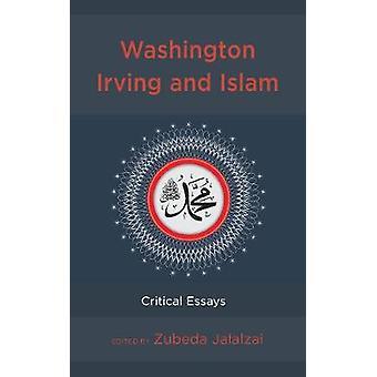 ワシントン・アーヴィングとイスラーム - ズベダ・ジャラルザイの批判的エッセイ - 978