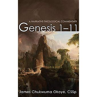 Genesis 1-11 by James Chukwuma Cssp Okoye - 9781532609930 Book