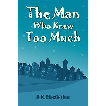 The Man Who Knew Too Much by G.K. Chesterton - 9781613820056 Book