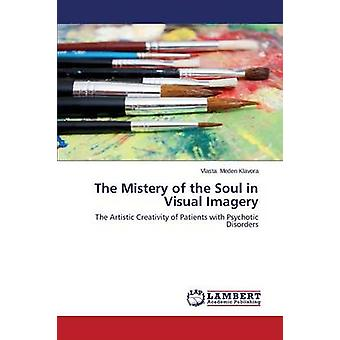 The Mistery of the Soul in Visual Imagery by Meden Klavora Vlasta - 9