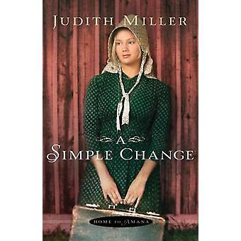 Een eenvoudige verandering door Judith Miller