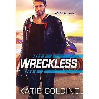Wreckless av Katie Golding