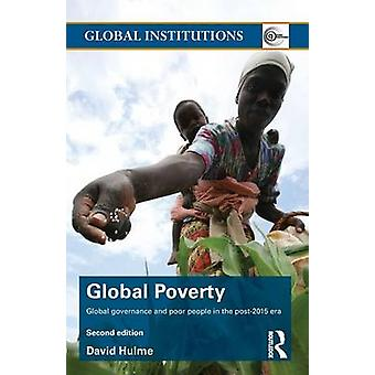 Global Poverty by David Hulme