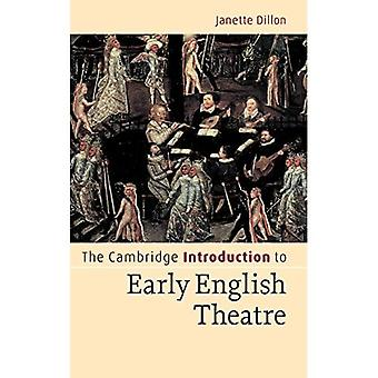 Cambridge Introduction to Early English Theatre