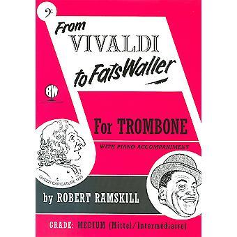 From Vivaldi to Fats Waller Trombone Bass Clef (Solo Brass - Trombone/Euph)