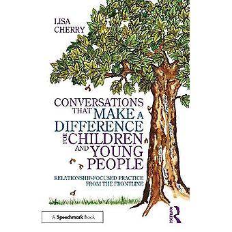 子どもと若者の関係に違いを生み出す会話 最前線からの焦点を絞った実践