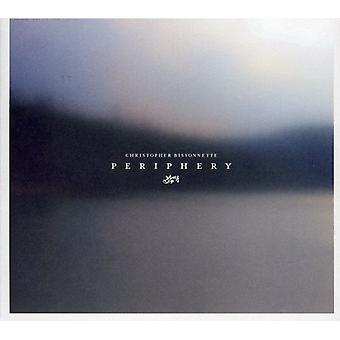 Christopher Bissonnette - Periphery [CD] USA import