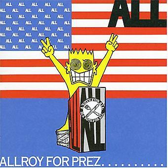 All - Allroy for Prez [CD] USA import
