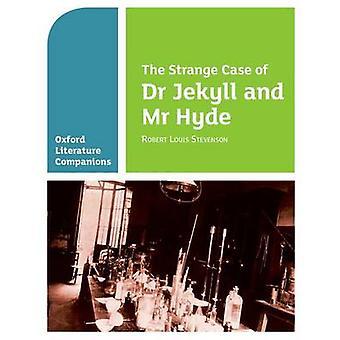 Oxford litteratur følgesvenner - The Strange tilfelle av Dr. Jekyll og Mr. Hy