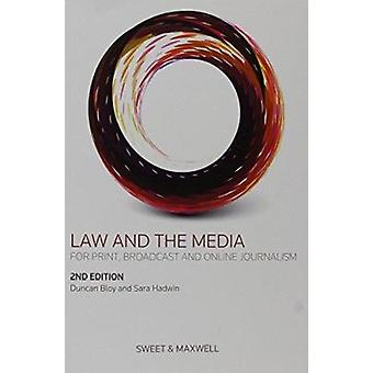 Law and the Media (2nd Revised edition) by Duncan Bloy - Sarah Hadwin