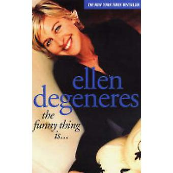 Det morsomme er... av Ellen DeGeneres - 9780743247634 bok