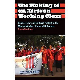 Skapandet av en afrikansk arbetarklassen - politik - juridik - och kulturella