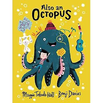 Også en blæksprutte af Maggie Tokuda-Hall - Benji Davies - 9781406368390
