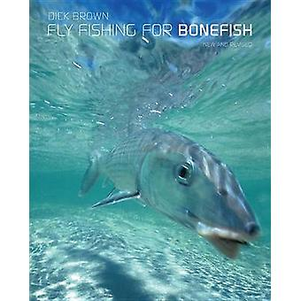 Fly Fishing for Bonefish (New and Revised) by Dick Brown - 9781599210