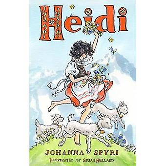 Heidi - Her Early Lessons and Travels by Johanna Spyri - 9781847496652