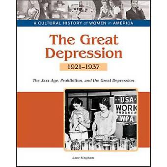 De grote depressie - de Jazz Age - verbod- en economische Decli