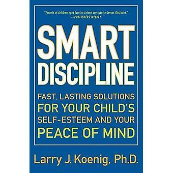 Intelligente Disziplin T durch Larry J Koenig - 9780060936662 Buch