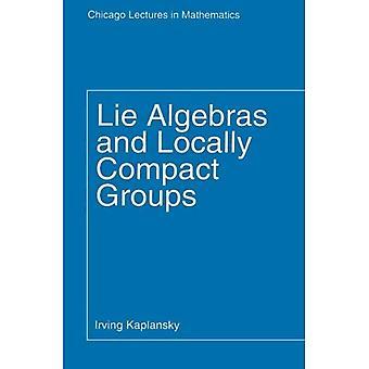 Liegen Algebren und lokal kompakte Gruppen (Vorträge in der Mathematik)