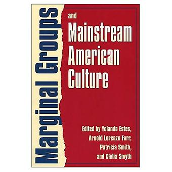 Marginal Groups and Mainstream American Culture (Feminist Ethics) (Feminist Ethics)
