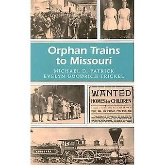 Orphan tåg till Missouri (Missouri Heritage läsare-serien)