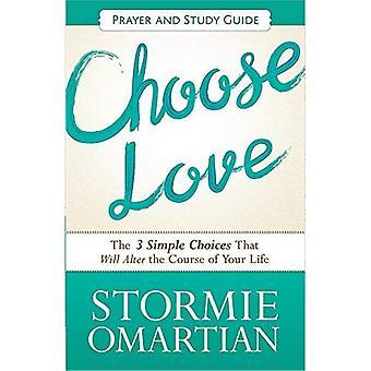 Välj kärlek bön och studiehandledning