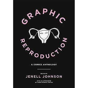 Graphischen Wiedergabe: Eine Anthologie des Comics (grafische Medizin)