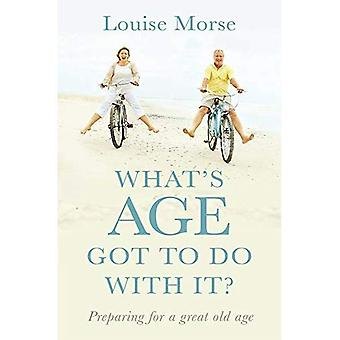 What's Age Got to Do with� It?: Living Out God's Purpose at All Ages