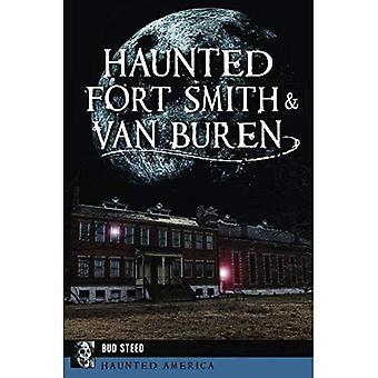 Hemsökta Fort Smith & Van Buren (hemsökta Amerika)