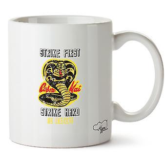 Hippowarehouse Cobra Kai Strike First - Strike Hard- No Mercy Printed Mug Cup Ceramic 10oz