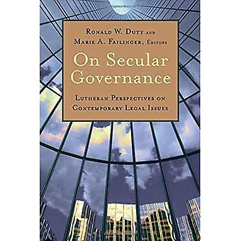 Op seculiere Governance: Lutherse Perspectives on hedendaagse juridische kwesties