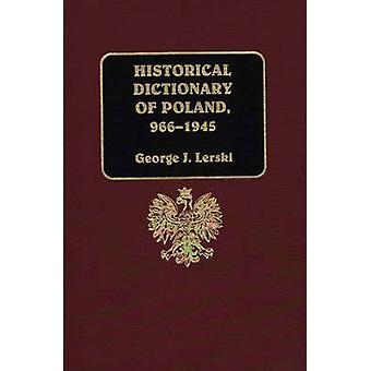Dicionário histórico da Polônia 9661945 por Lerski & J. George