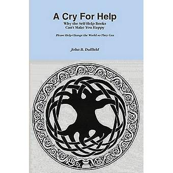 A Cry For Help by Duffield & John
