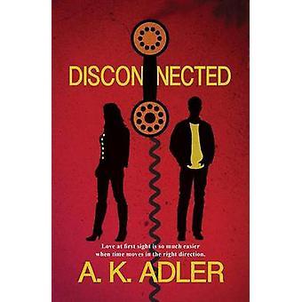 Verbinding verbroken door Adler & A. K.