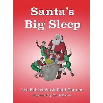 Santas Big Sleep by Fairbanks & Lee William