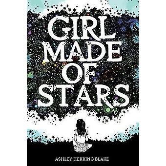 Tjejen gjort av stjärnor av Ashley sill Blake - 9781328778239 bok