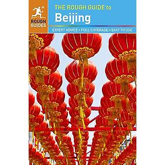 The Rough Guide to Beijing (5th edition) by Martin Zatko - Simon Lewi