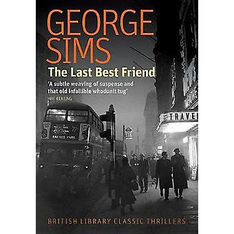 The Last Best Friend by George Sims - 9781464209000 Book