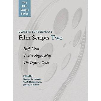 Film Scripts Two - High Noon - Twelve Angry Men - The Defiant Ones by