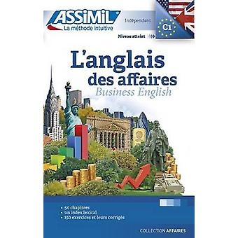 L'Anglais Des Affaires by Claude Chapuis - Peter Dunn - Alfred Fonten