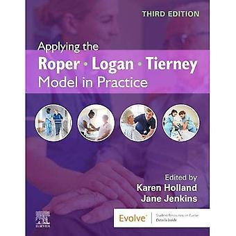 Applying the Roper-Logan-Tierney Model in� Practice