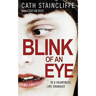 Silmänräpäyksessä jäseneltä Cath Staincliffe - 9781780335681 kirja