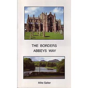 Borders Abbeys Way by Mike Salter - 9781871731781 Book