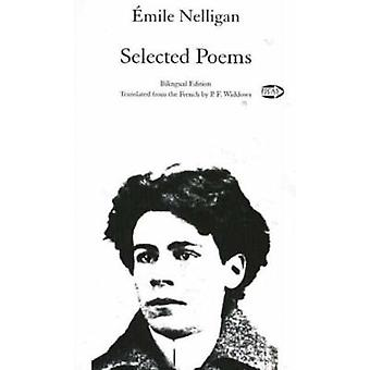 Selected Poems - Bilingual Edition (French / English) by Emile Nelliga