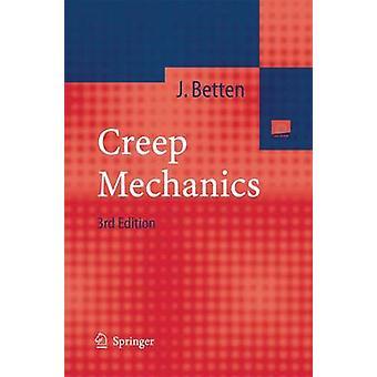 Creep Mechanics by Josef Betten