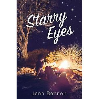 Starry Eyes by Jenn Bennett - 9781481478809 Book
