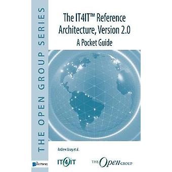 The IT4IT Reference Architecture Version 2.0  A Pocket Guide by Josey et al & Andrew
