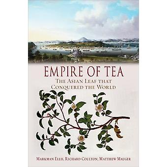 Empire of Tea by Markman Ellis