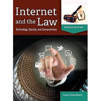 Internet och det lag teknologi samhället och kompromisser vid Schwabach & Aaron
