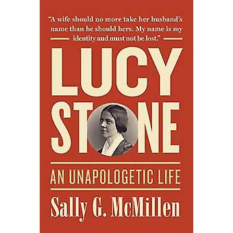Lucy Stone par McMillen &Sally G. Mary Reynolds Babcock Professeur d'histoire &Mary Reynolds Babcock Professeur d'histoire &Davidson College